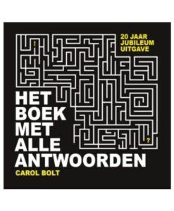 het boek met alle antwoorden 20-jarig jubileum editie carol bolt